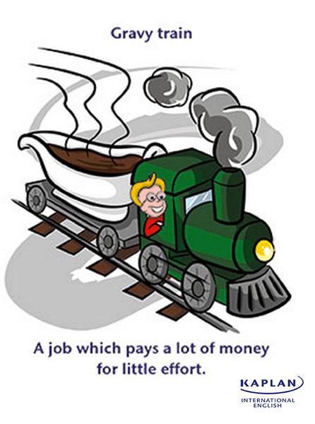 Idioms: Gravy train