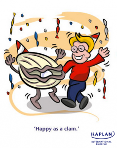 Idioms: As happy as a clam