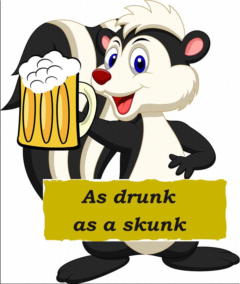 Drunk as drunk