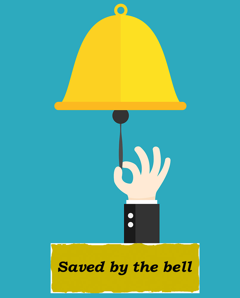 Idioms: Saved by the bell