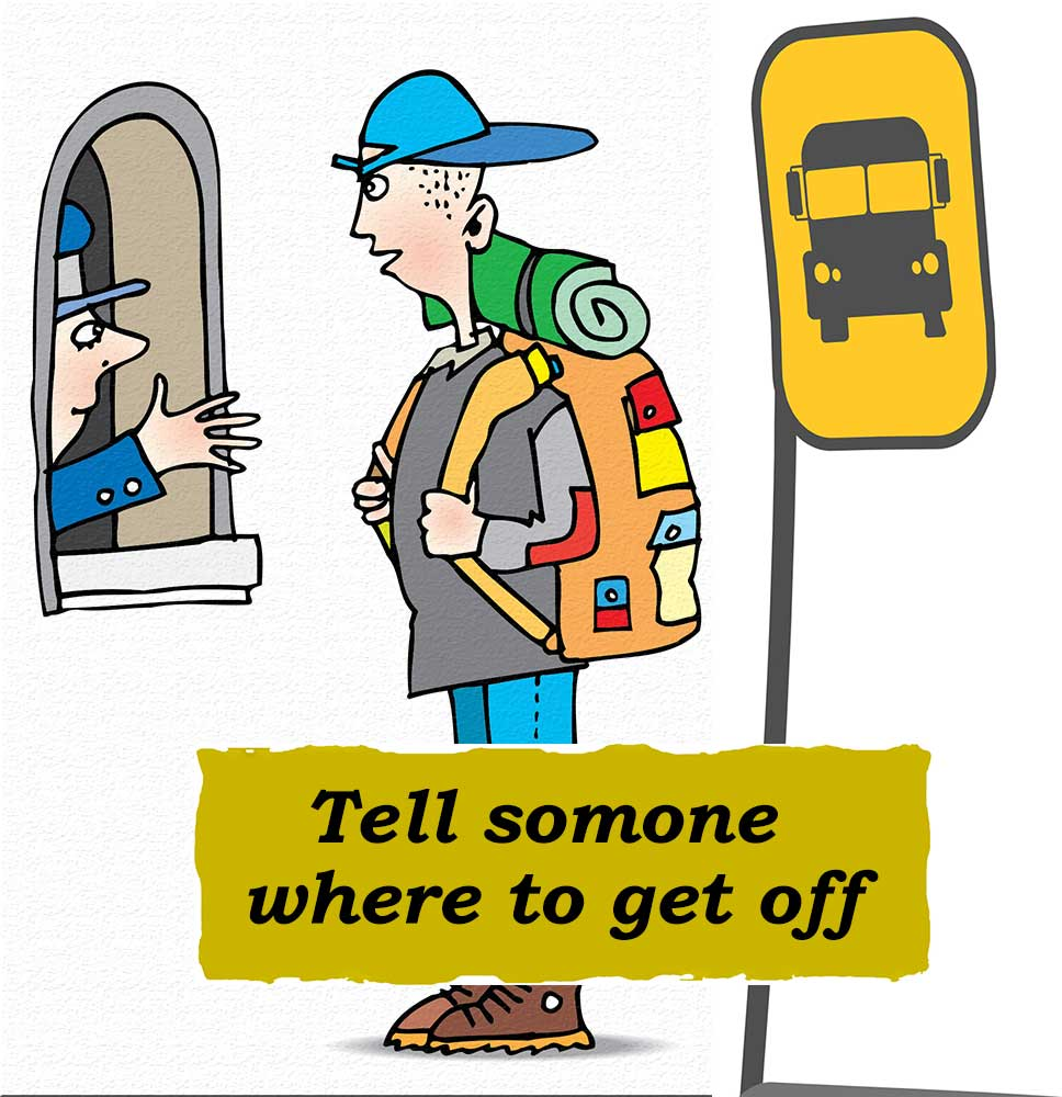 Idioms: Tell someone where to get off