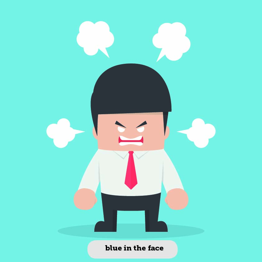Idioms: Blue in the face