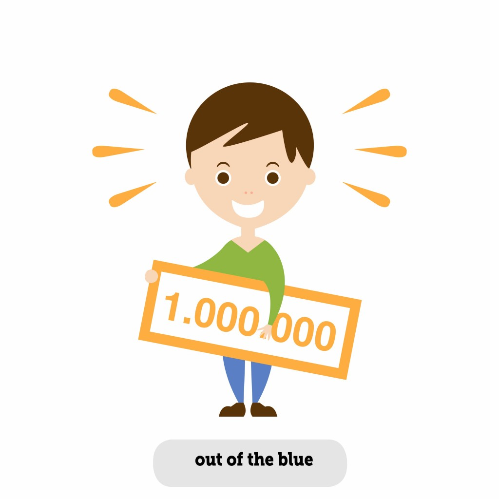 Idioms: Out of the blue